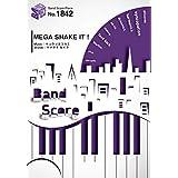"""バンドスコアピースBP1842 MEGA SHAKE IT ! / キュウソネコカミ ~""""メガシャキ""""CM曲 (BAND SCORE PIECE)"""