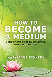 How to Become a Medium: Develop Your Medium Abilities in 2020 1