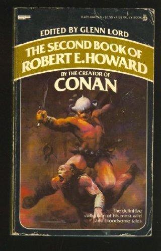 Second Book of Robert E Howard 0425044556 Book Cover
