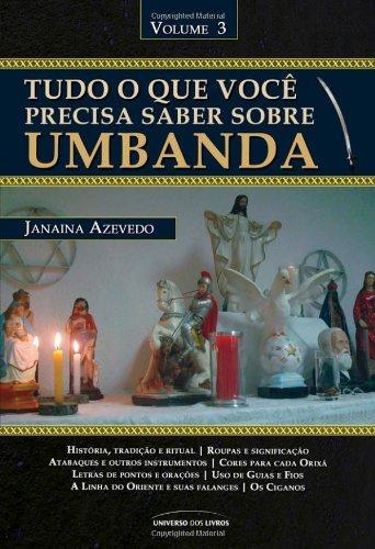 Tudo o que você precisa saber sobre a Umbanda – Vl 3