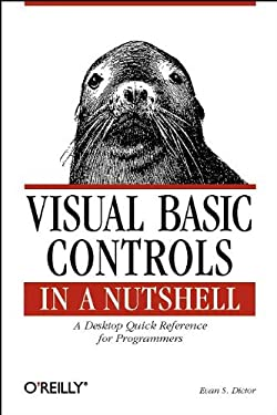 Visual Basic Controls in a Nutshell (In a Nutshell (O'Reilly))