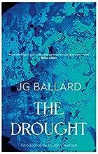 By J. G. Ballard The Drought [Paperback]