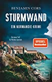 Sturmwand: Ein Normandie-Krimi (Nicolas Guerlain ermittelt, Band 5) - Benjamin Cors