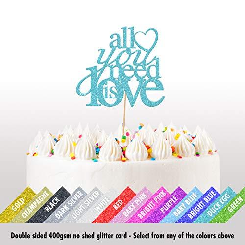 Cakeshop Valentijnsdag Glitter Taart Topper, Alles wat je nodig hebt is Liefde Taart Decoratie, Verjaardag, Bruiloft - Dubbele Zijde 400gsm Glitter Kaart, Keuze 14 van Kleuren en Laden van Stijlen Eendenei Blauw