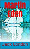 Martin Eden (English Edition) - Format Kindle - 2,99 €