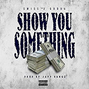 Show You Something