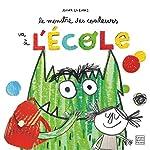 Le monstre des couleurs va à l'école d'Anna Llenas