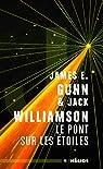 Le pont sur les étoiles par Williamson