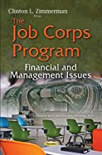 The Job Corps Program: Financial and Management Issues (Education in a Competitve and Globalizing World)