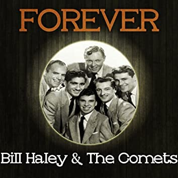 Forever Bill Haley & the Comets