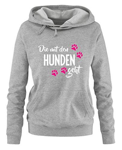 Comedy Shirts - Die mit den Hunden geht - Style1 - Damen Hoodie - Grau / Weiss-Pink Gr. M