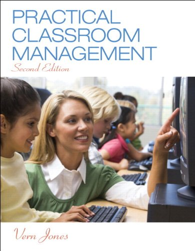 Compare Textbook Prices for Practical Classroom Management, Enhanced Pearson eText with Loose-Leaf Version -- Access Card Package 2 Edition ISBN 9780133830866 by Jones, Vern