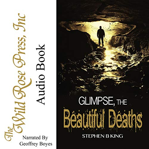 Glimpse, the Beautiful Deaths audiobook cover art
