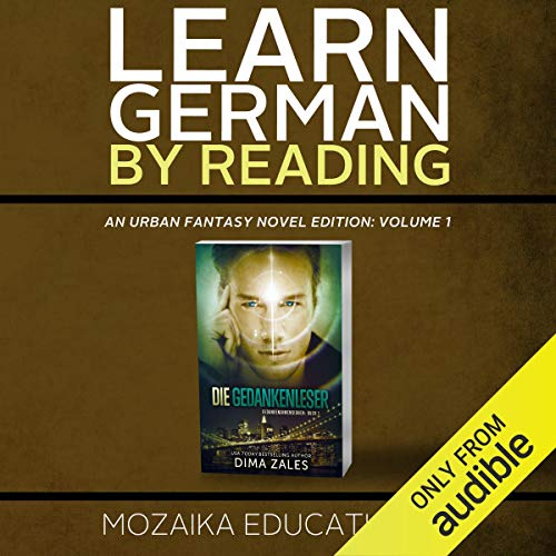 Learn German: By Reading Urban Fantasy (Lesend Englisch Lernen Mit einem Urban Fantasy 1) (German Edition) audiobook cover art