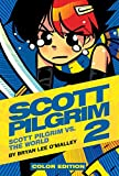 Scott Pilgrim Color Hardcover Volume 2: Vs. The World: Scott Pilgrim vs. the World