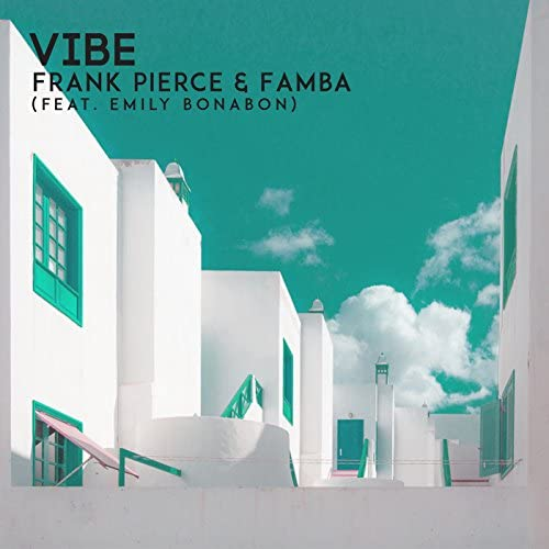 Frank Pierce & Famba feat. Emily Bonabon
