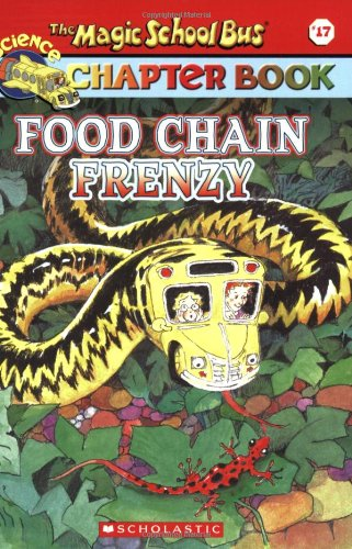 Food Chain Frenzy (Magic School Bus Science Chapter Books)の詳細を見る