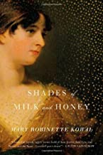 Shades of Milk and Honey by Kowal, Mary Robinette(August 3, 2010) Hardcover