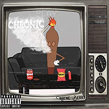Chronic (feat. Lil Pre$)