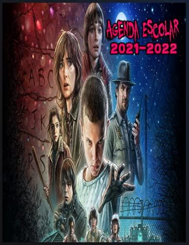 agenda scolaire 2021-2022: planificador Stranger Things escolar diario 2021-2022 / planificador semanal con 4 planificador de gran formato apto para ... adolescentes, adultos, hombres, mujeres