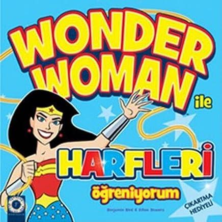 Wonder Woman ile Harfleri Öğreniyorum: Çıkartma Hediyeli