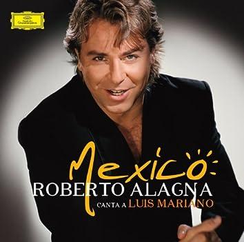 Mexico : Roberto Alagna canta a Luis Mariano