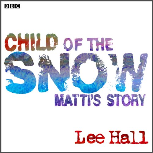 Child of the Snow (Dramatised) cover art