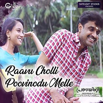 """Raavu Cholli Poovinodu Melle (From """"Pranayini"""")"""