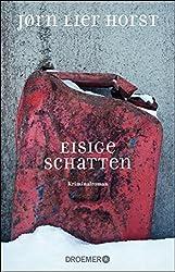 """""""Eisige Schatten"""" - die Krimi-Entdeckung aus Norwegen - Norwegen, Kriminalroman, Jørn Lier Horst, Bücher - literatur -"""