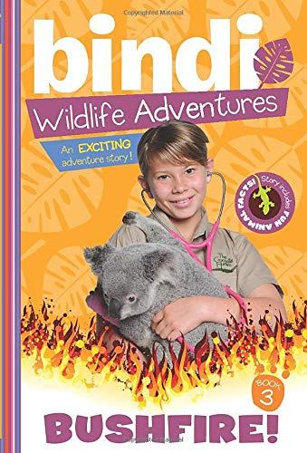 Image of Bushfire! (Bindi's Wildlife Adventures)