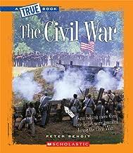 The Civil War (A True Book: The Civil War)