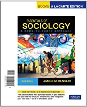Essentials of Sociology: A Down-to-Earth Approach : Books A La Carte Edition
