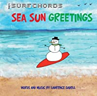 The Surfchords: Sea Sun Greetings