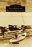 Gold Beach and South Curry County (Images of America)