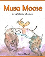 Musa Moose - An Alphabetical Adventure