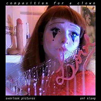 Composition for a Clown