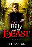 Billy & The Beast (Ever After, New York Book 3)