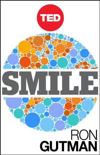 Smile: The Astonishing Powers of a Simple Act (Kindle Single) (TED Books Book 9) (English Edition)