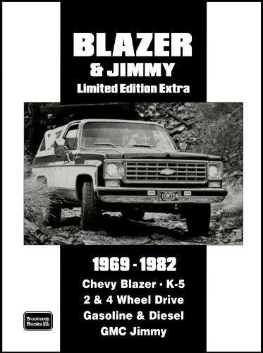 Blazer & Jimmy 1969-1982: Chevey Blazer, K-5 2 & 4 Whell Drive Gmc Jimmy, Chalet Cheyenne: Chevy Blazer. K-5 2 & 4 Wheel Drive Gasoline and Diesel GMC Jimmy