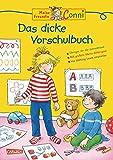 Conni Gelbe Reihe (Beschäftigungsbuch): Lernspaß - Das dicke Vorschulbuch: Kinderbeschäftigung ab 5