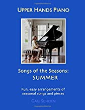 Upper Hands Piano: SONGS OF THE SEASONS: Summer