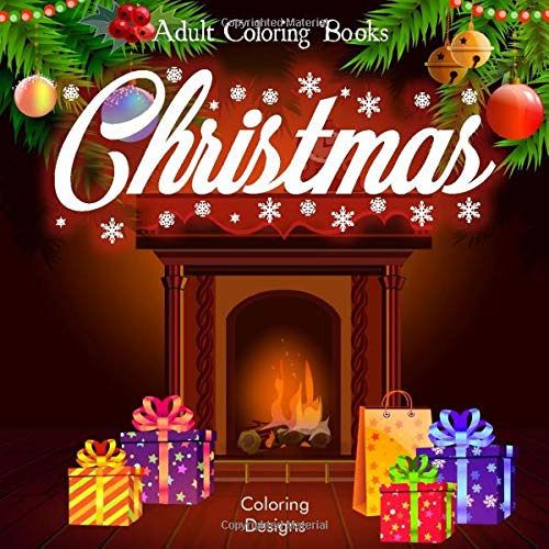 Adult Coloring Books Christmas: Coloring Books for Adults Relaxation