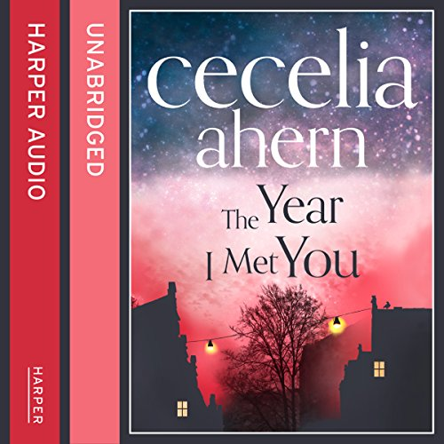 The Year I Met You audiobook cover art