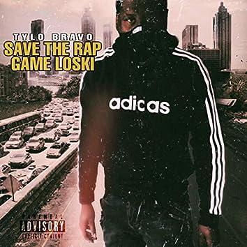 Save the Rap Game Loski