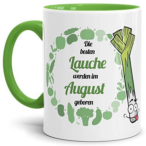 Lauch-TasseDie Besten Lauche Werden im August Geboren - Innen & Henkel Dunkelgrün/Lauch/Fun/Lustig/Spruch/Geschenk/Grün/Beste Qualität - 25 Jahre Erfahrung