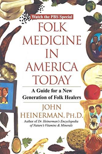 Folk Medicine In America Today