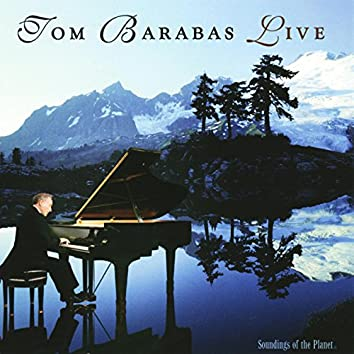 Tom Barabas Live