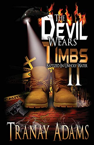 The Devil Wears Timbs 2: Baptized in Unholy Waters