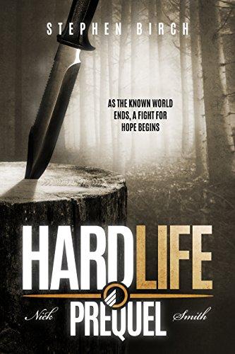 Hard Life: Nick Smith book 6 Prequel (Nick Smith Series) by [Stephen Birch]
