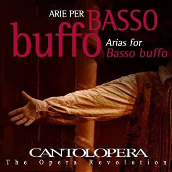 Cantolopera: Arias for Basso Buffo
